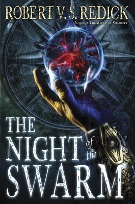 Ebook The Night of the Swarm by Robert V.S. Redick read!