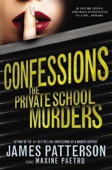 The Private School Murders (Confessions, #2)