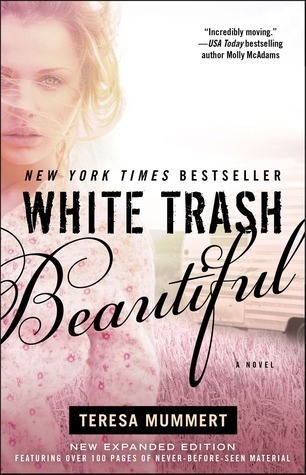 Series Review: White Trash by Teresa Mummert