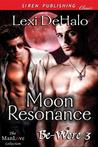 Moon Resonance (Be-Were #3)