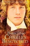 Charles Bewitched (Leland Sisters, #2.5)