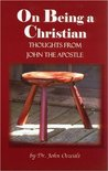 On Being A Christian: Thoughts From John The Apostle