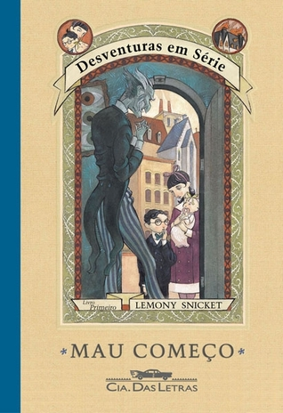 Mau Comeco(A Series of Unfortunate Events 1)