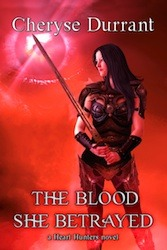 The Blood She Betrayed by Cheryse Durrant