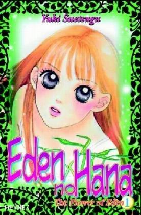 The Flower of Eden 01 by Yuki Suetsugu