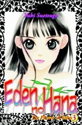 Flower of Eden 3 - Eden no Hana by Yuki Suetsugu