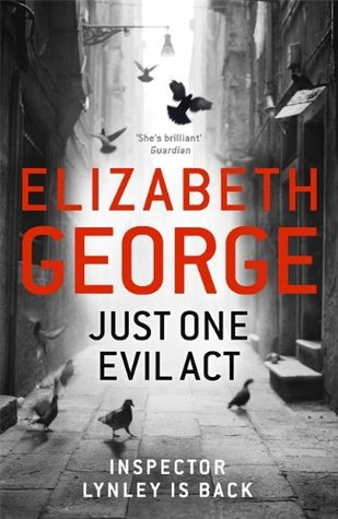 Just One Evil Act(Inspector Lynley 18)