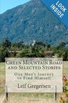 Green Mountain Road and Selected Stories