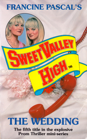 The Wedding (Sweet Valley High, #98)
