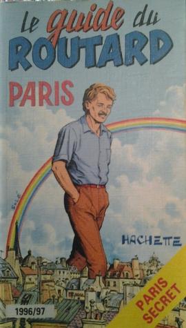 Le guide du Routard 1996/97 Paris