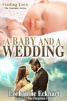 A Baby and a Wedding (The Outsider Series, A Bridge Short story)