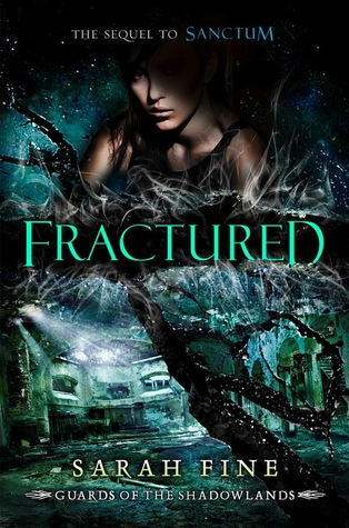 Fractured(Guards of the Shadowlands 2)