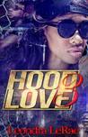 Hood Love (Hood Love #3)