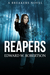 Reapers by Edward W. Robertson