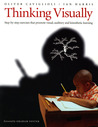 Thinking Visually: Step-by-Step Exercises That Promote Visual, Auditory, and Kinesthetic Learning