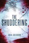 The Shuddering by Ania Ahlborn
