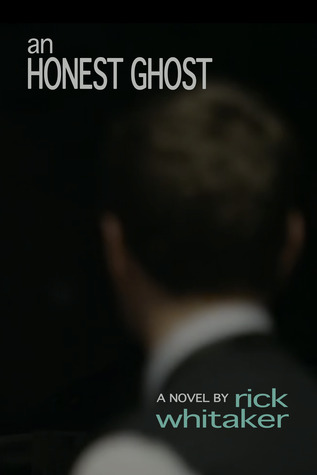 An Honest Ghost