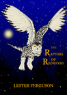 The Raptors Of Redwood (The Earth Watchers)