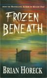 Frozen Beneath