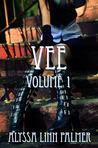 Vee (Volume 1)