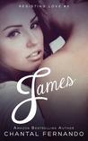 James (Resisting Love, #3)