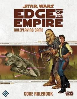Edge of the Empire Roleplaying Game Core Rulebook