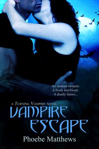 Vampire Escape (Turning Vampire, #3)