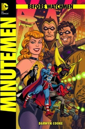 Download Before Watchmen: Minutemen PDF Free