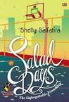 Salad Days by Shelly Salfatira