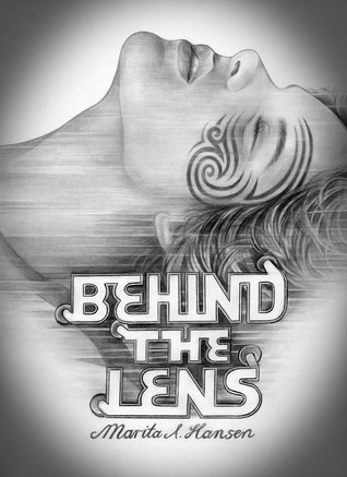 Behind the Lens (Behind the Lives, #3)