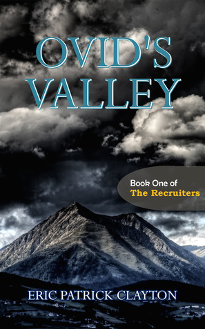 Ovid's Valley (Book One of The Recruiters)