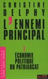 L'ennemi principal (Tome 1) by Christine Delphy