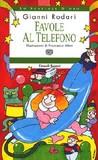 Favole al telefono by Gianni Rodari