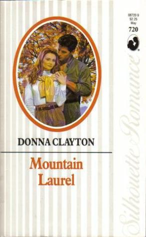 Ebook Mountain Laurel by Donna Clayton DOC!
