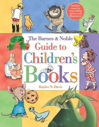 The Barnes Noble Guide to Children's Books