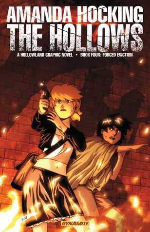 Forced Eviction (The Hollows: Graphic Novel, #4)