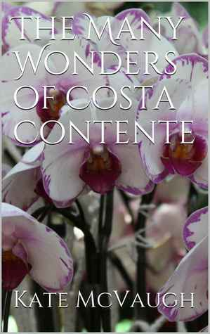 The Many Wonders of Costa Contente