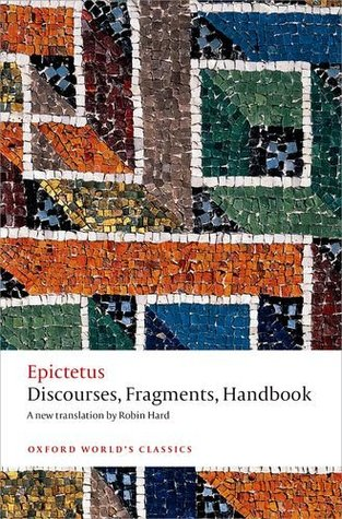 Discourses, Fragments, Handbook by Epictetus