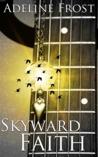 Skyward Faith (Faith in Rockstars #0.5)