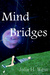 Mind Bridges by Julia H. West