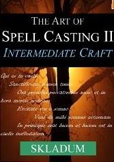 The Art of Spell Casting II: Intermediate Craft