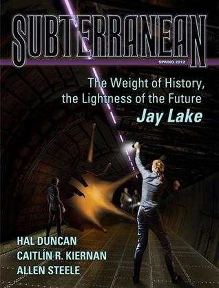 Subterranean Magazine Spring 2012