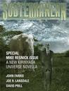 Subterranean Magazine, Summer 2008 by William Schafer