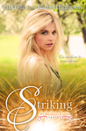 Striking (Forged in Fire, #1)