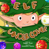 Elf Undercover by Maggie Pajak