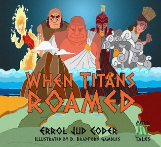 when-titans-roamed-mythic-tales-greeks-1