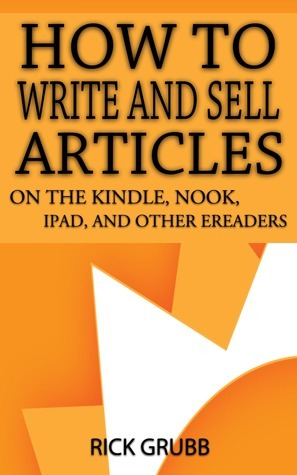 How to Write and Sell Articles on The Kindle Nook
