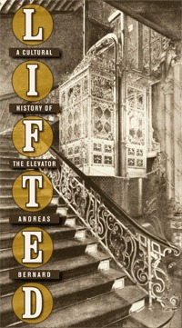 lifted-a-cultural-history-of-the-elevator