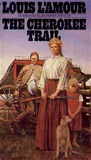 The Cherokee Trail by Louis L'Amour