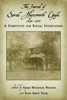 The Journal of Sarah Haynsworth Gayle, 1827-1835 by Sarah Haynsworth Gayle